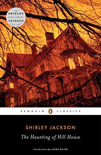 Shirley Jackson's The Haunting of Hill House